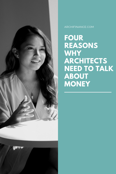 Four reasons why architects need to talk about money